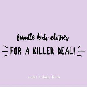 Bundle + SAVE on kids clothes!